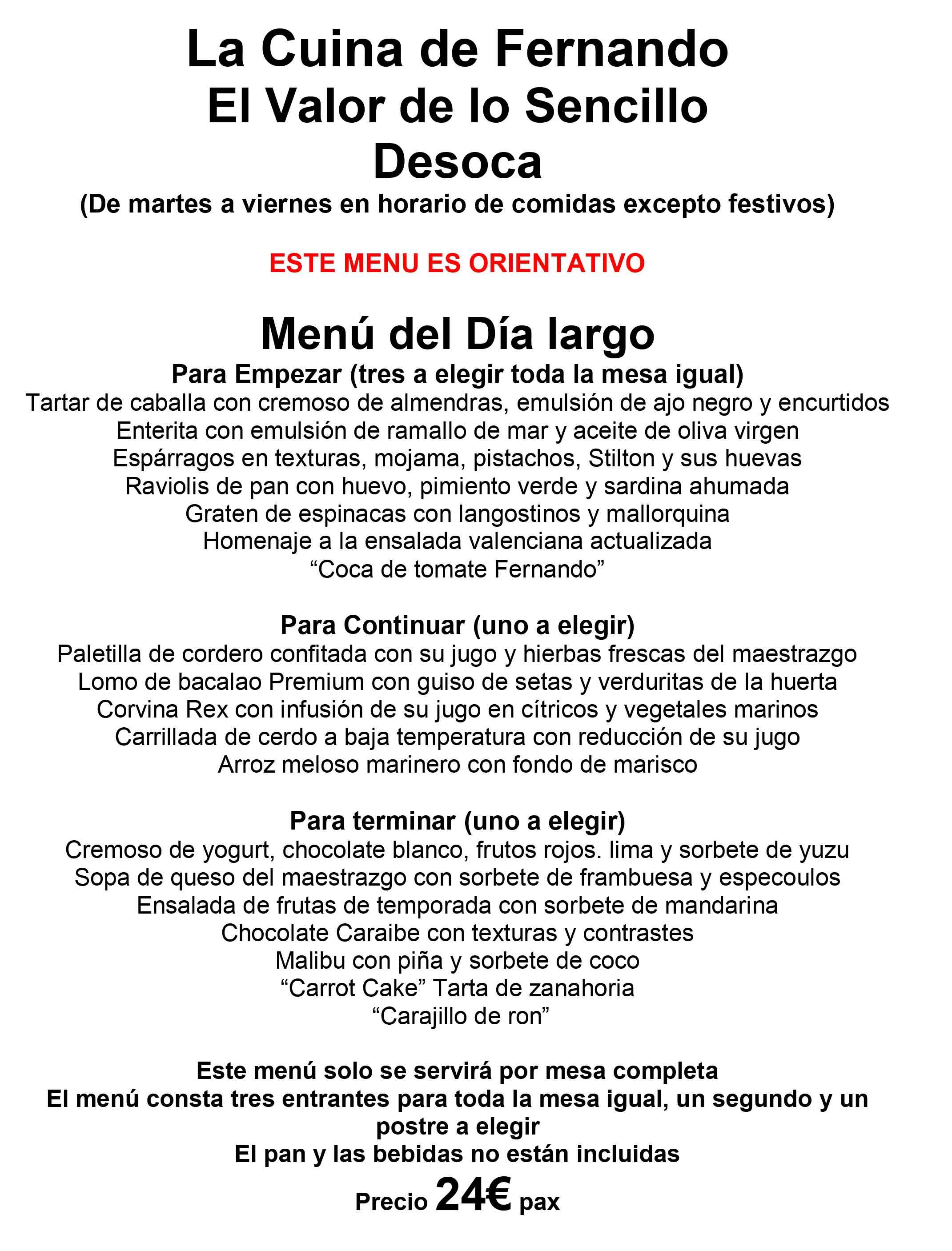 Menú del Día Largo - La Cuina de Fernando #Desoca Castellón